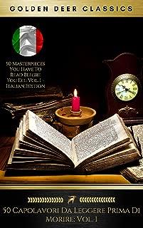 50 Capolavori Da Leggere Prima Di Morire: Vol. 1 (Golden Deer Classics) (Italian Edition)