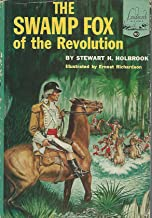 The Swamp Fox for the Revolution (Landmark Series #90)