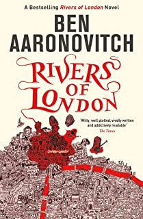 Rivers of London: The First Rivers of London novel (A Rivers