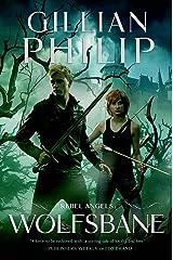 Wolfsbane: A Novel (Rebel Angel Series Book 3) Kindle Edition