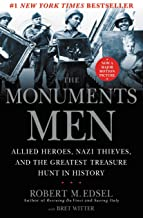 Download The Monuments Men: Allied Heroes, Nazi Thieves and the Greatest Treasure Hunt in History PDF