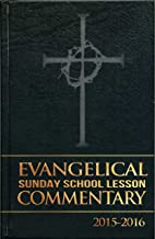 Evangelical Sunday School Lesson Commentary 2015-2016