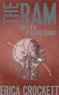 The Ram: Cycle 1 of The Blood Zodiac (The Blood Zodiac: An Occult, Serial Killer Thriller Series)