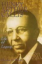 Henry Arthur Callis: Life and legacy