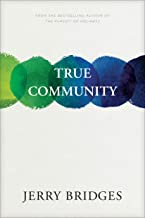 true community the biblical practice of koinonia
