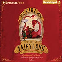 the girl who circumnavigated fairyland audiobook