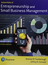 Essentials of Entrepreneurship and Small Business Management Plus MyLab Entrepreneurship with Pearson eText -- Access Card Package (9th Edition)