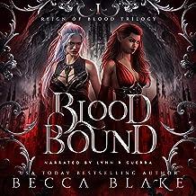 Blood Bound (A Dark Urban Fantasy Novel): Reign of Blood Trilogy, Book 1