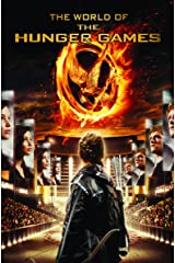 The World of the Hunger Games Kindle Edition