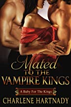 Mated to the Vampire Kings (The Chosen Series Book 5)