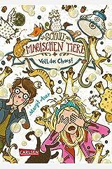 Die Schule der magischen Tiere 12: Voll das Chaos! Kindle Ausgabe