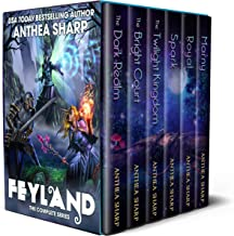 Feyland: The Complete Series: A Portal Fantasy/GameLit Adventure