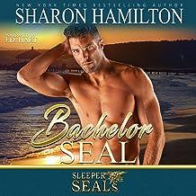 Bachelor SEAL: Sleeper SEALs, Book 5