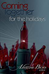 Coming Together: For the Holidays Kindle Edition