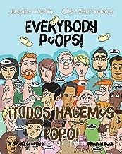 Everybody Poops! / ¡Todos hacemos popó!: A Suteki Creative Spanish & English Bilingual Book (Everybody Potties! / ¡Todos a...