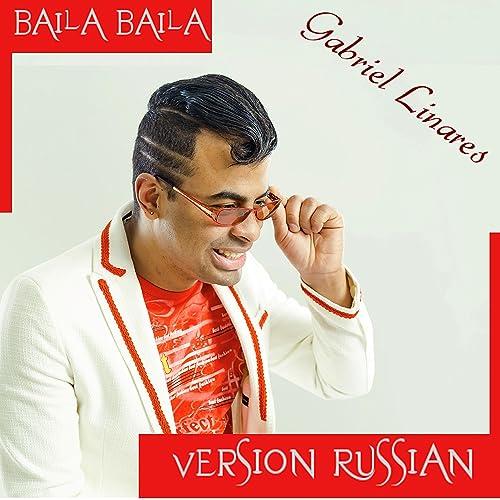 Amazon.com: Baila Baila: Gabriel Linares: MP3 Downloads