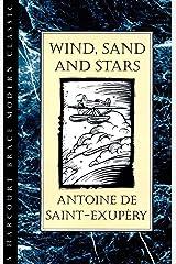 Wind, Sand and Stars (Harvest Book) Kindle Edition