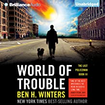 World of Trouble: The Last Policeman, Book 3