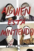 Alguien está mintiendo / One of Us is Lying (Sin límites) (Spanish Edition)