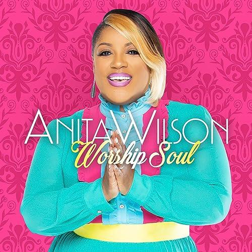 Anita Wilson - Worship Soul (2018)