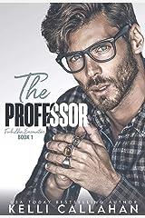 The Professor (Forbidden Encounters Book 1) Kindle Edition