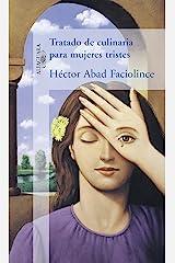 Tratado de culinaria para mujeres tristes (Spanish Edition) Format Kindle