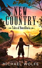 New Country (Tales of Antediluvia Book 1)