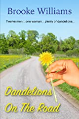 Dandelions on the Road (Dandelion Series Book 2) Kindle Edition