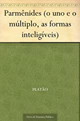 Parmênides (o uno e o múltiplo, as formas inteligíveis) eBook Kindle