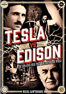 Tesla vs Edison: The Life-Long Feud that Electrified the World (Oxford People)
