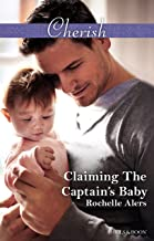 Claiming The Captain's Baby (American Heroes Book 2)