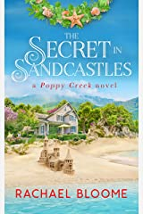The Secret in Sandcastles: An Opposites Attract, Small-Town Romance (Book #3) (A Poppy Creek Novel) Kindle Edition