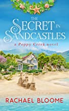 The Secret in Sandcastles (A Poppy Creek Novel Book 3)