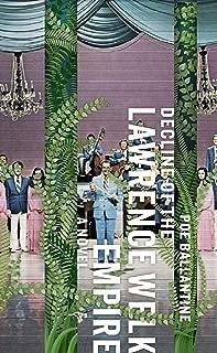 Decline of the Lawrence Welk Empire: A Novel (Edgar Adventures)