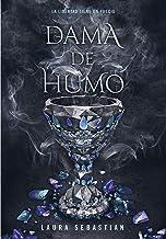 Dama de humo (Princesa de cenizas 2) (Spanish Edition)