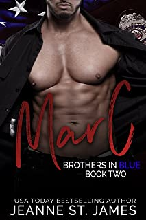 Brothers in Blue: Marc: (Brothers in Blue, Book 2)