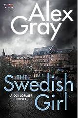 The Swedish Girl: A DCI Lorimer Novel (William Lorimer Book 10) Kindle Edition