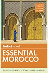 Fodor's Essential Morocco (Full-color Travel Guide) Kindle Edition
