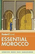Fodor's Essential Morocco (Full-color Travel Guide)