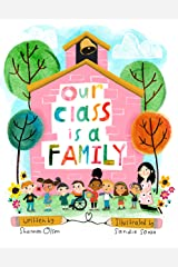 Our Class is a Family Kindle Edition
