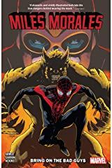 Miles Morales Vol. 2: Bring On The Bad Guys (Miles Morales: Spider-Man (2018-)) Kindle Edition