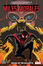 Miles Morales Vol. 2: Bring On The Bad Guys (Miles Morales: Spider-Man (2018-))