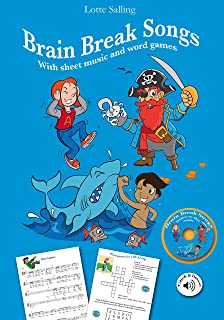 Brain break songs: with sheet music and word games