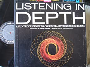 Listening In Depth - An Introduction to Columbia Stereophonic Sound