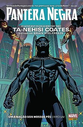 Pantera Negra. Uma Nação Sob Nossos Pés – Livro Um