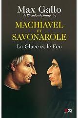 Machiavel et Savonarole (Hors collection) Format Kindle