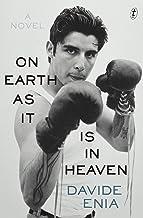 On Earth as It Is in Heaven: A Novel