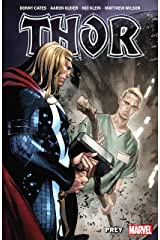 Thor By Donny Cates Vol. 2: Prey (Thor (2020-)) Kindle Edition