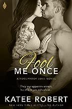 Fool Me Once (Foolproof Love Book 2)