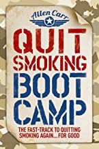 Quit Smoking Boot Camp: The Fast-Track to Quitting Smoking Again for Good (Allen Carr's Easyway)